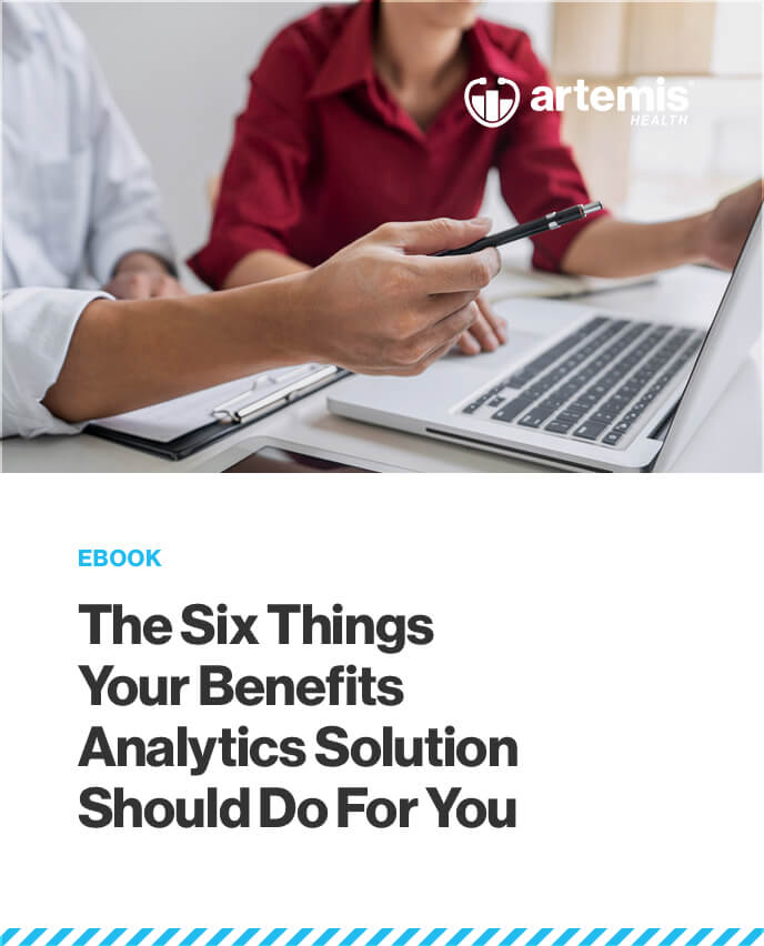 The Six Things Your Benefits Analytics Solution Should Do For You