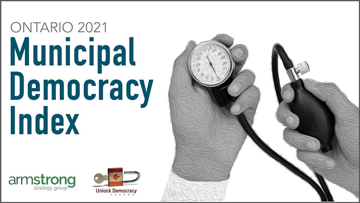 The 2021 Ontario Municipal Democracy Index