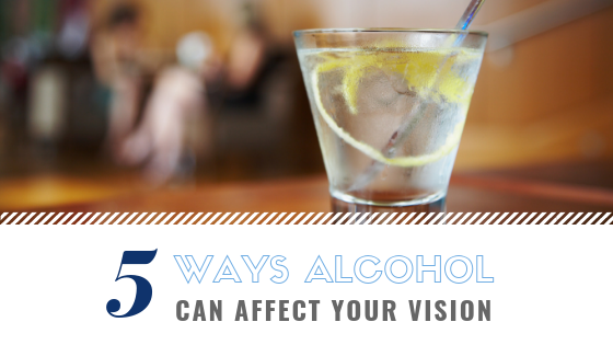 How Alcohol Affects Your Vision in More Ways Than One