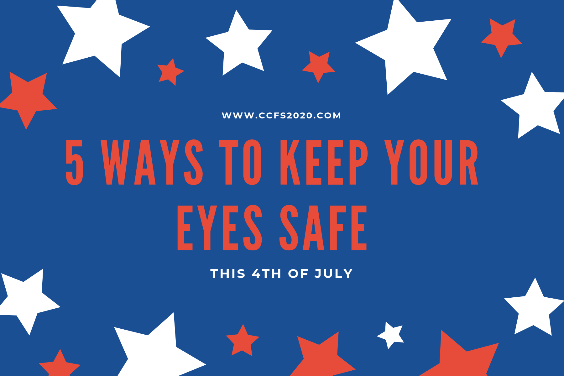 5 Ways to Keep Your Eyes Safe This 4th of July