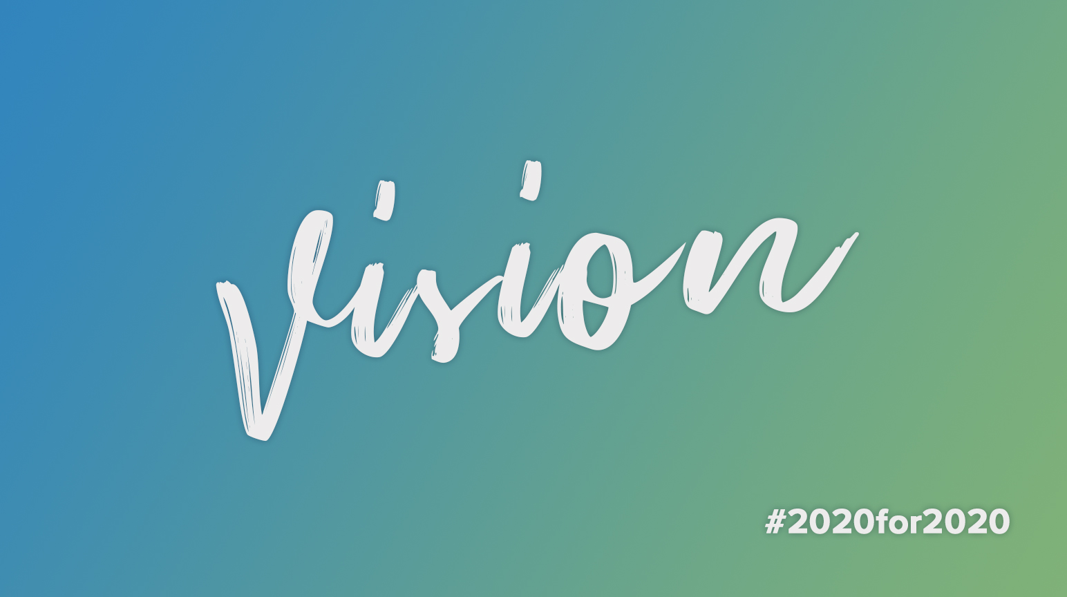 Why Not Make 20/20 Vision Your Goal In 2020?