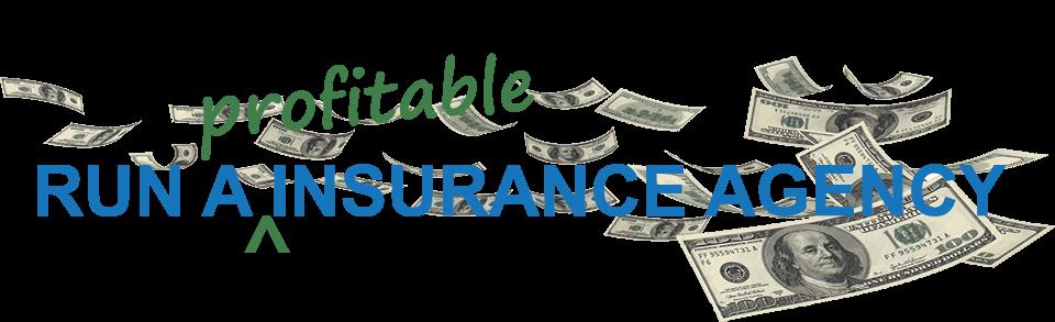 """Run a """"Profitable"""" Insurance Agency Logo"""