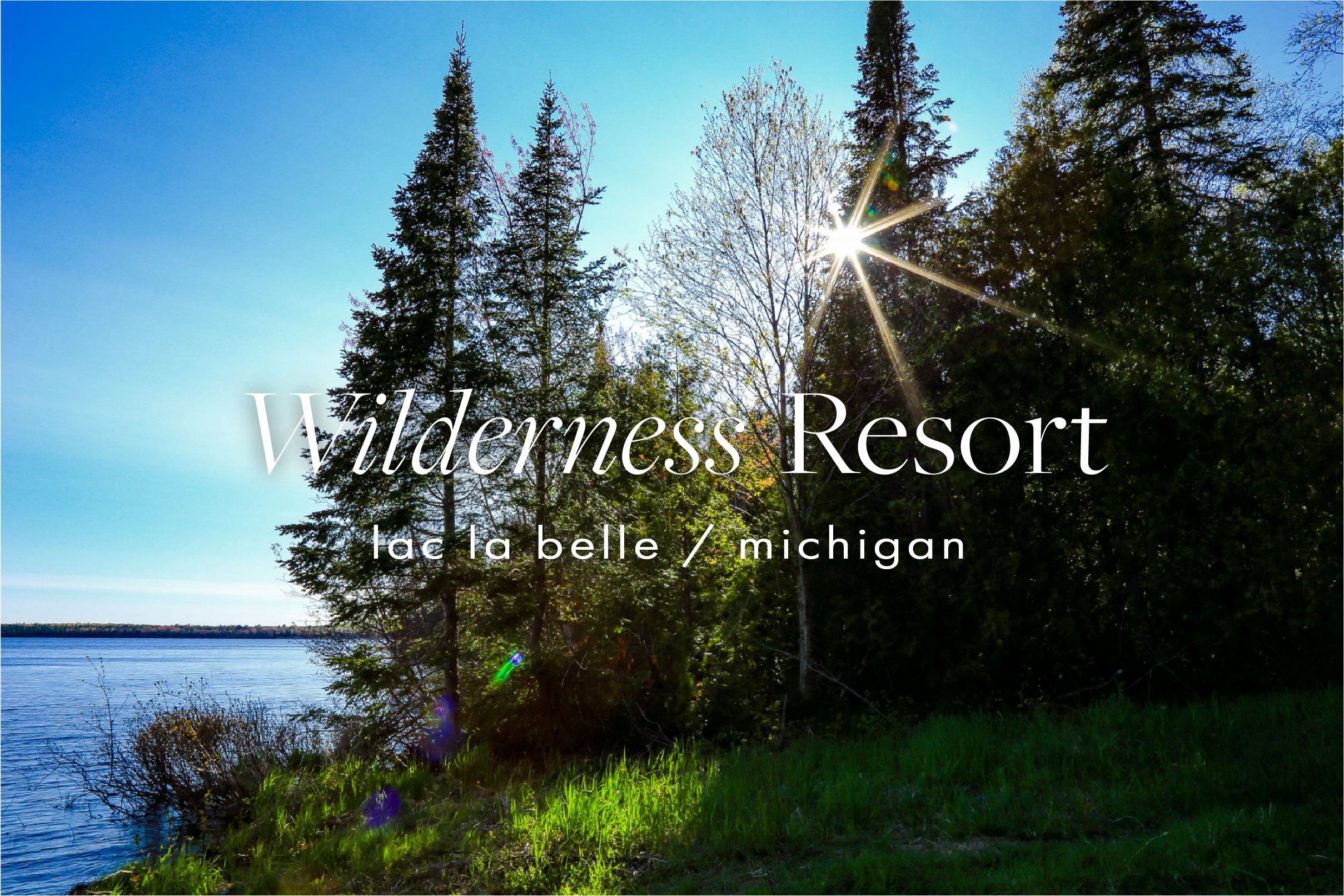 New website of the Wilderness Resort in Lac La Belle Michigan