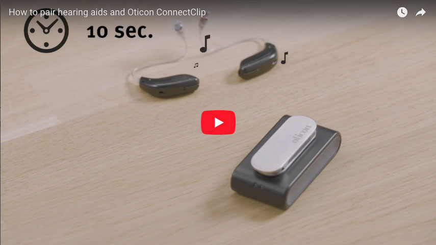 How to pair hearing aids and Oticon ConnectClip