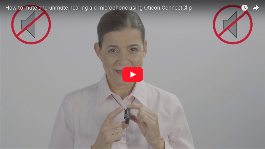 How to mute and unmute hearing aid microphone using Oticon ConnectClip