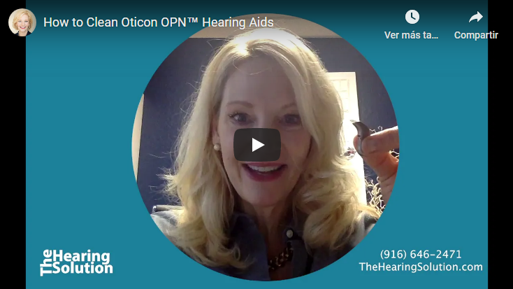How to Clean Oticon OPN™ Hearing Aids