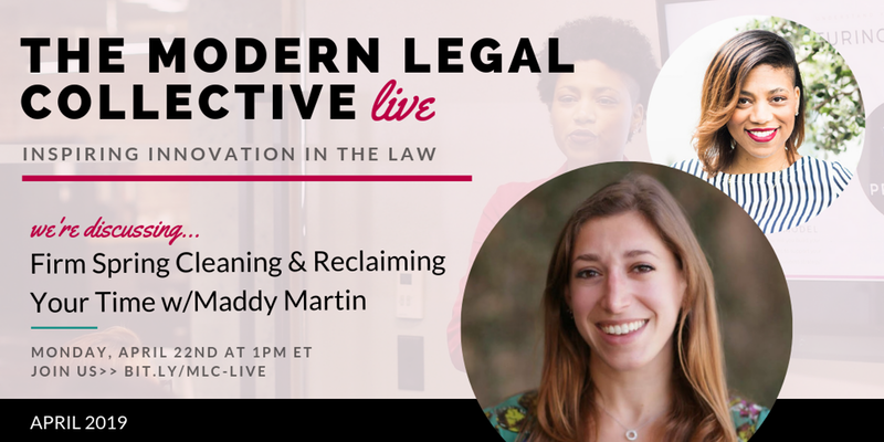 [VIDEO] The Modern Legal Collective Live: How to Reclaim Your Time + Sanity with Maddy Martin