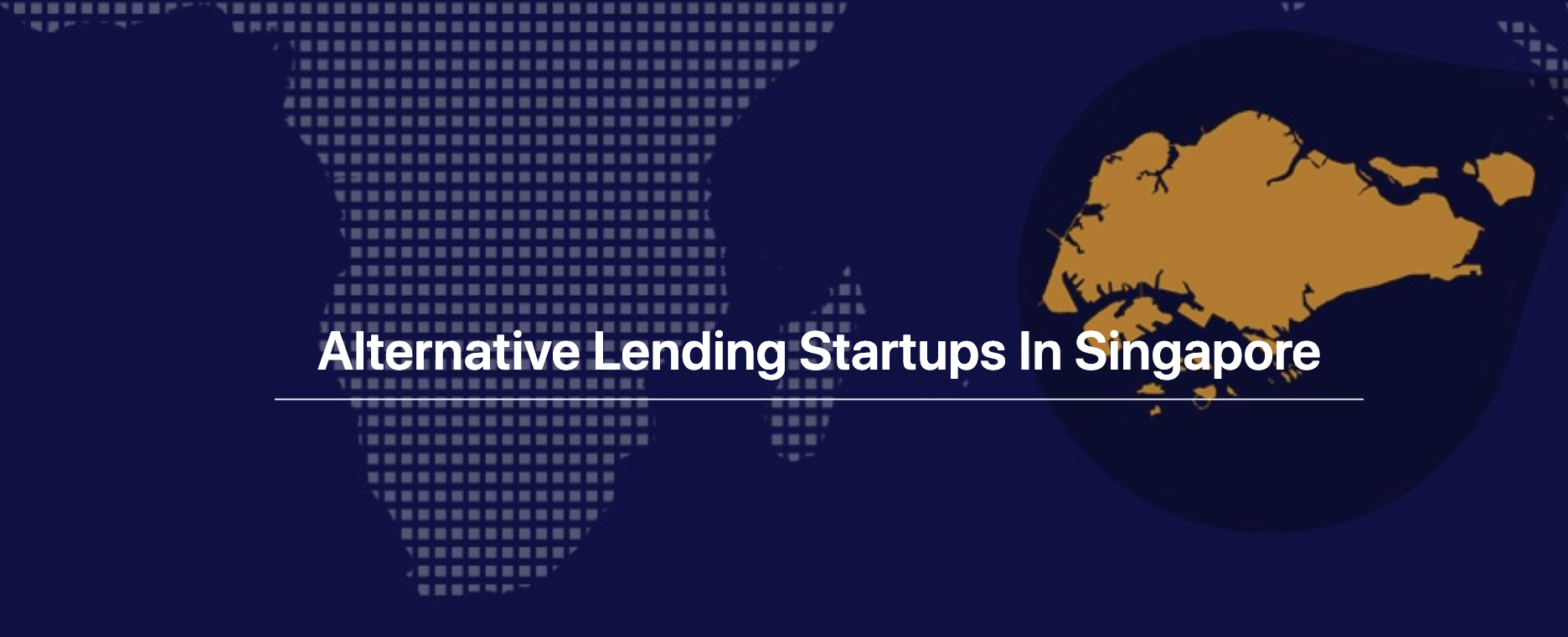 Alternative Lending Startups In Singapore