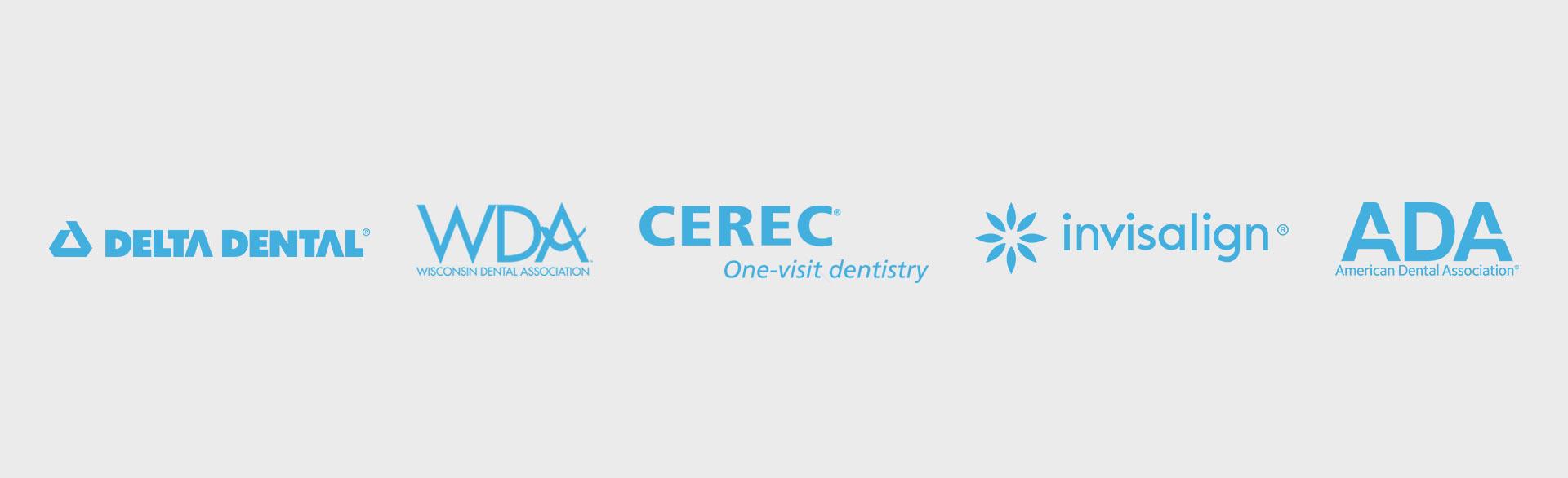 Logos of: Delta Dental, Wisconsin Dental Association, CEREC One-visit dentistry, Invisalign, American Dental Association
