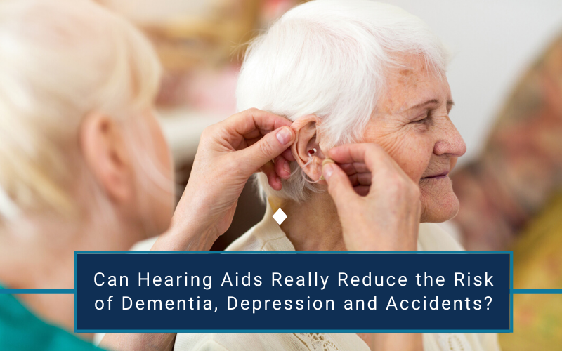 Can Hearing Aids Really Reduce the Risk of Dementia, Depression and Accidents?
