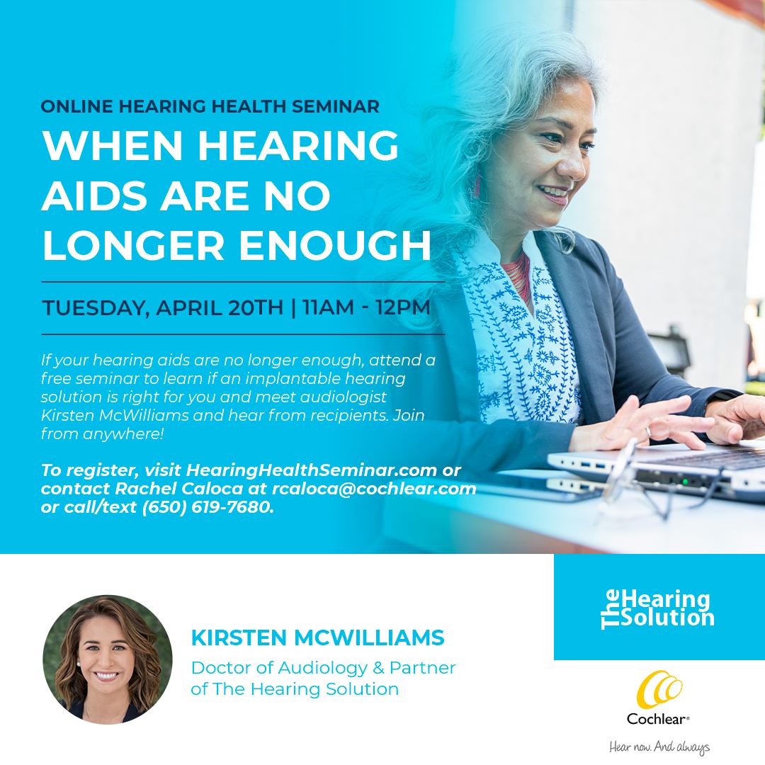 Online Hearing Health Seminar: When Hearing Aids Are No Longer Enough