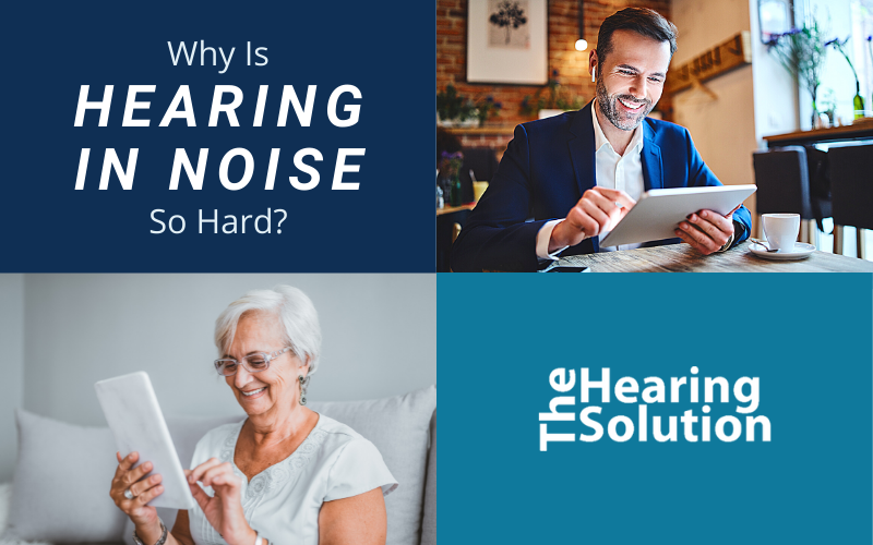 Why is Hearing in Noise So Hard?