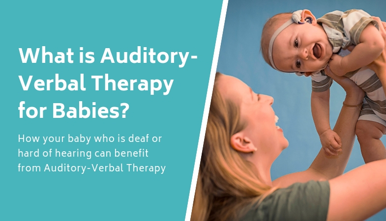 What Is Auditory-Verbal Therapy for Babies?