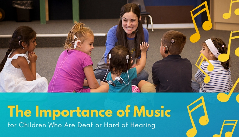 The Importance of Music for Children Who Are Deaf or Hard of Hearing