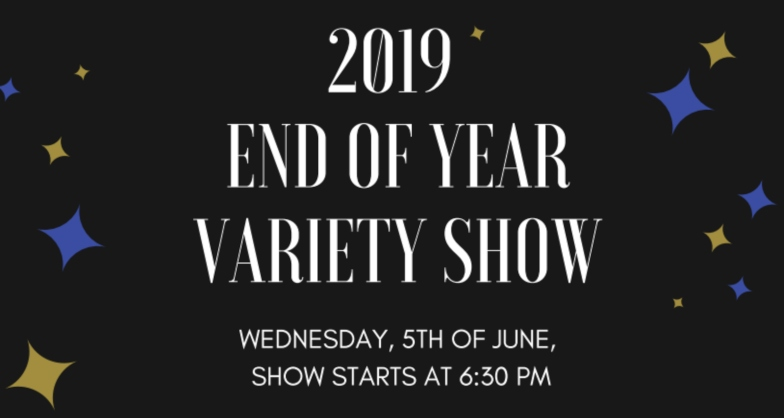 2019 End of the Year Variety Show