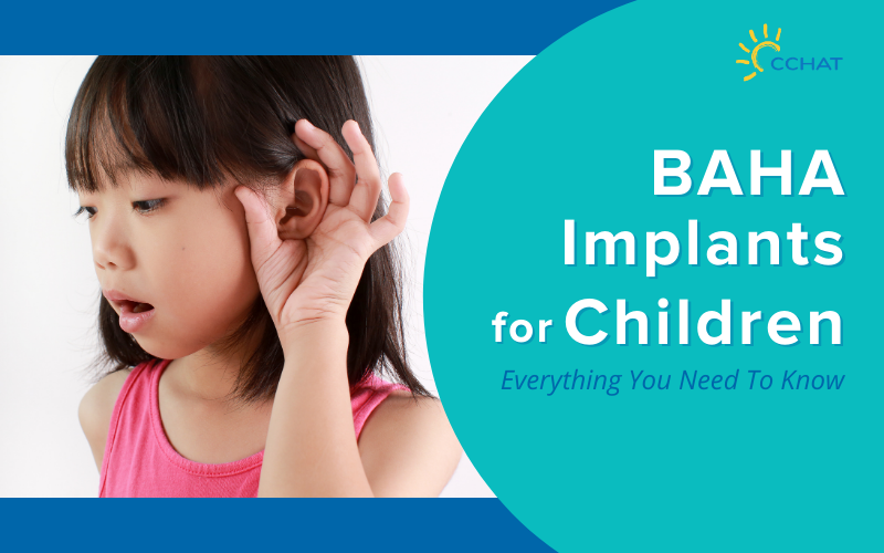 Everything You Need To Know About BAHA Implants for Children