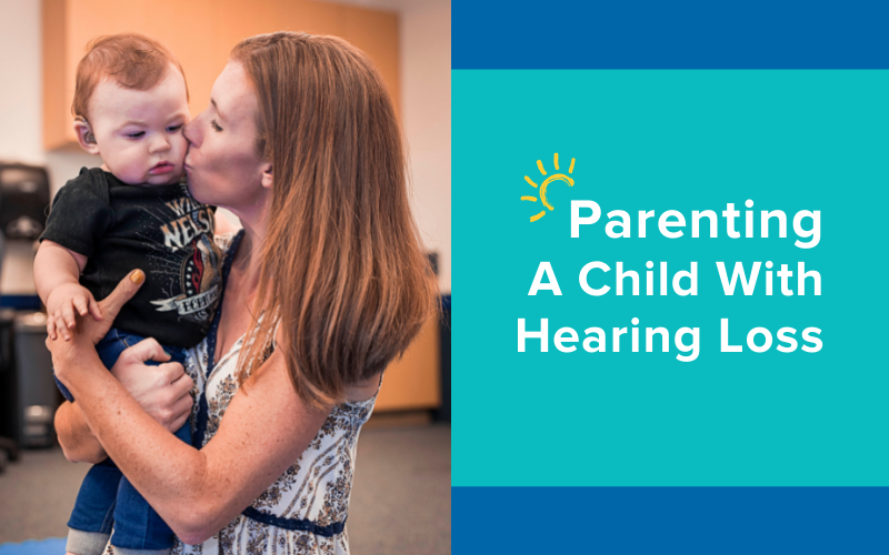 Parenting a Child with Hearing Loss