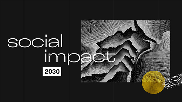 Social Impact in 2030 feature