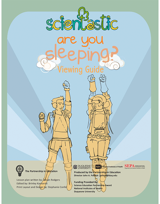 Scientastic Are You Sleeping? Viewing Guide