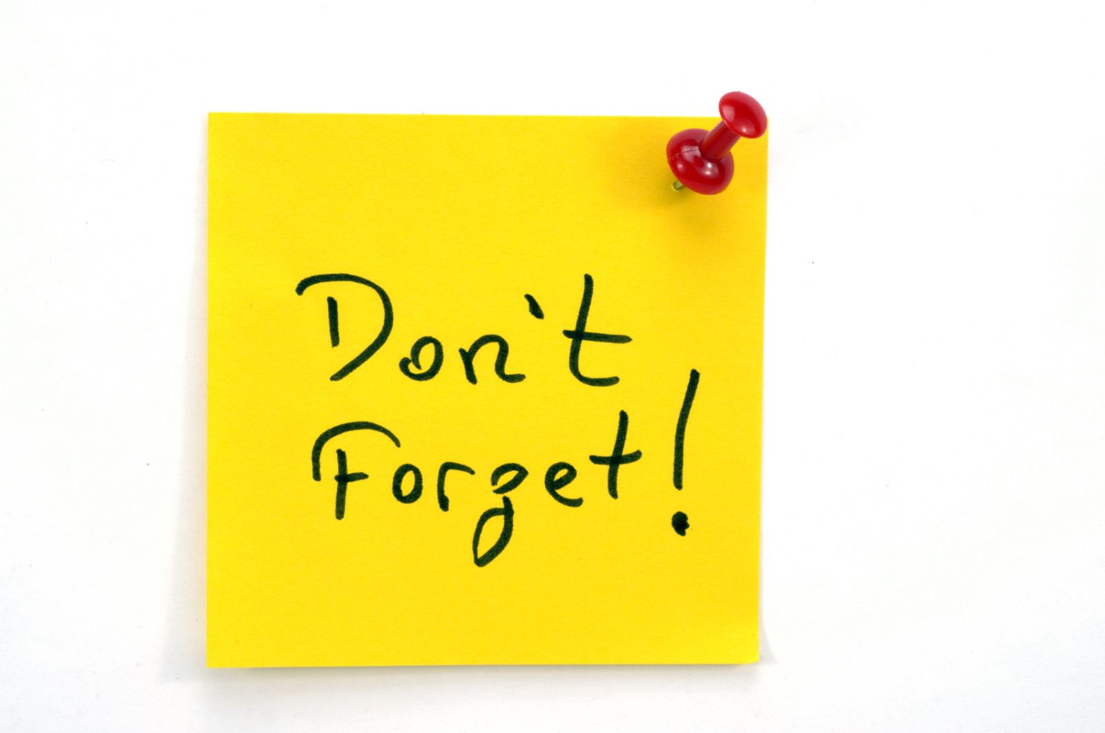 """Post-it note saying """"Don't Forget!"""""""