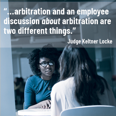 "Stock photo of employees talking, includes article quote: ""arbitration and an employee discussion about arbitration are two different things."" Judge Keltner Locke"
