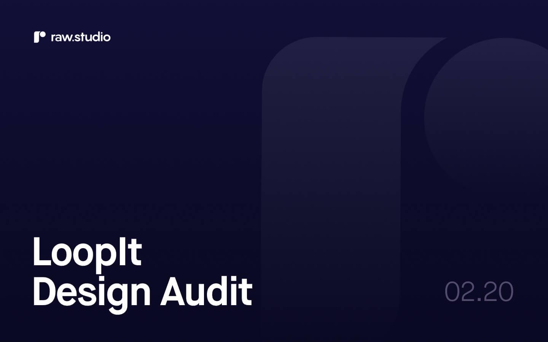 Loopit Audit