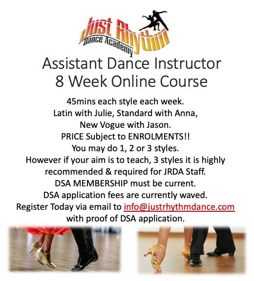 Image may contain: one or more people and shoes, possible text that says 'fust Dance Acadenny Assistant Dance Instructor 8 Week Online Course 45mins each style each week. Latin with Julie, Standard with Anna, New Vogue with Jason. PRICE Subject ENROLMENTS!! You may do 1, 2 or styles. However if your aim is to teach, 3 styles it is highly recommended & required for JRDA Staff. DSA MEMBERSHIP must be current. DSA application fees are currently waved. Register Today Today email to info@justrhythmdance.com with proof of DSA application.'