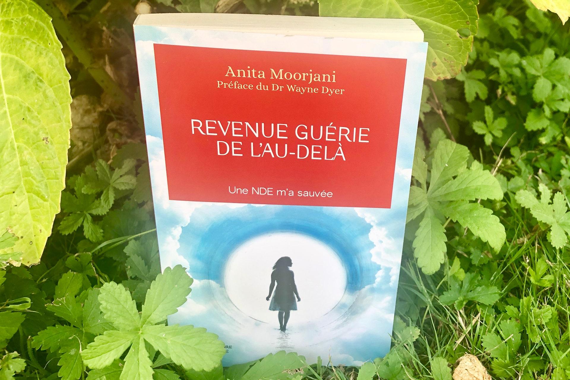 Institut Aurovida - Blog - Revenue guérie de l'au-delà - Anita Moojani
