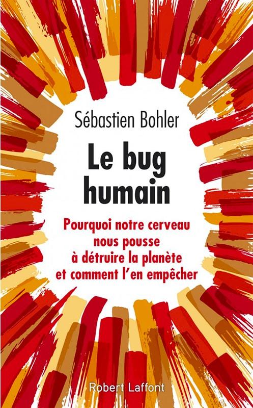 Institut Aurovida - Blog - Le Bug Humain de Sébastien Bohler