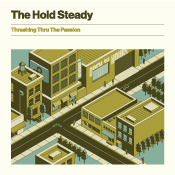The Hold Steady - Thrashing Thru The Passion album cover