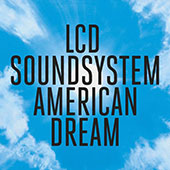 LCD Soundsystem - american dream album cover
