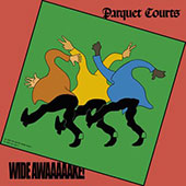 Parquet Courts - Wide Awake! album cover