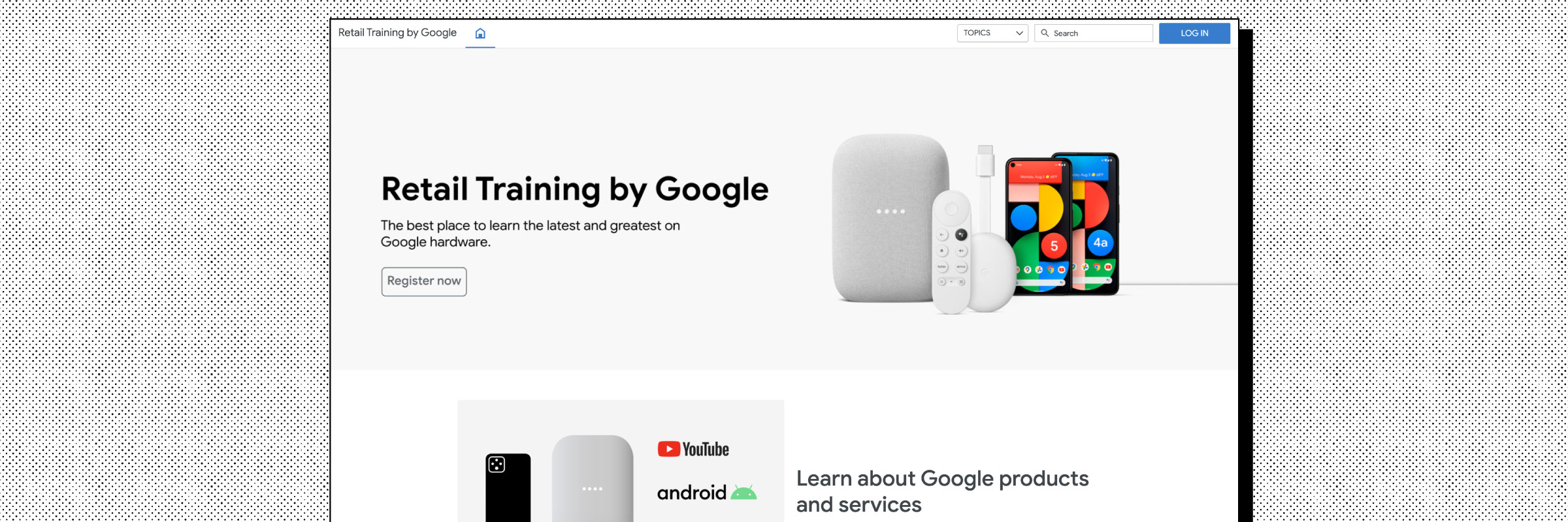Homepage example of the Google Retail Training website on the Intellum Platform