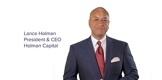 Lance Holman President & CEO Holman Capital