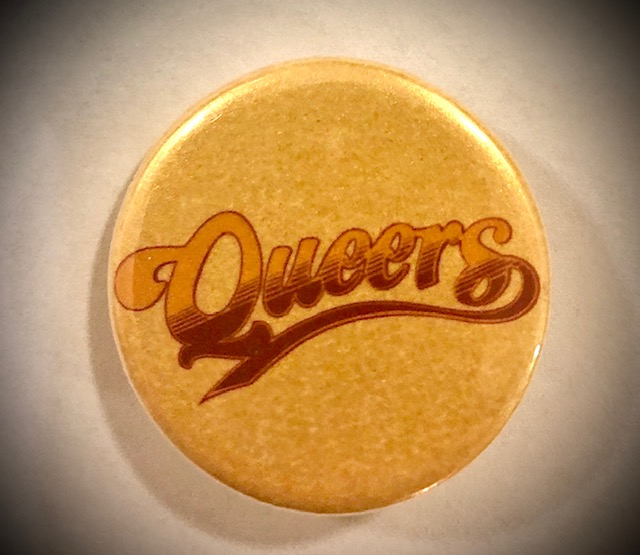 Queers Button