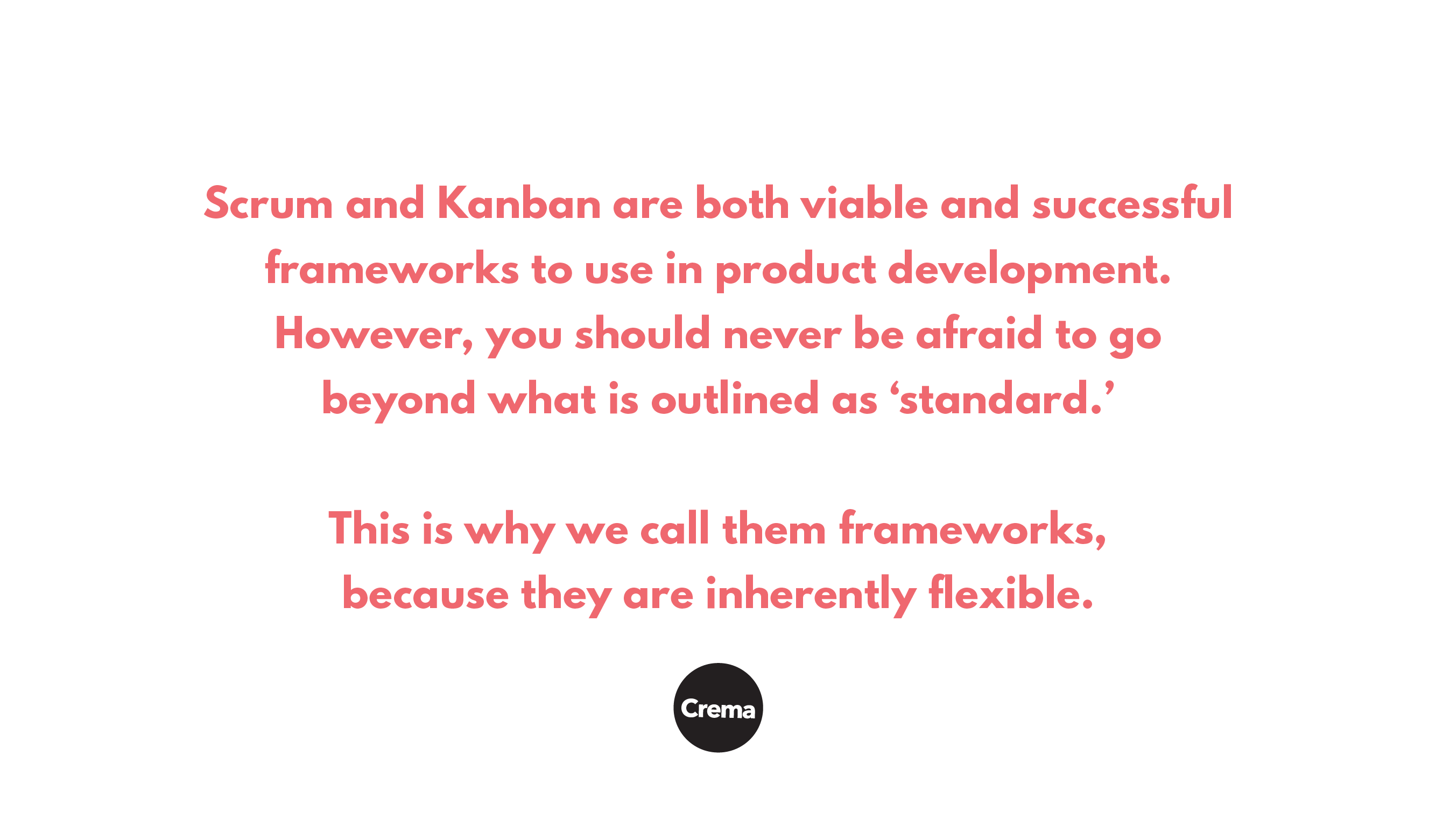 pullquote from post about going beyond standard with kanban and scrum