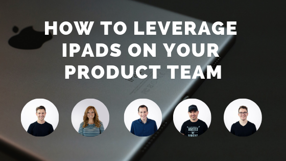 how to leverage ipads on your product team with employee interviews in circles