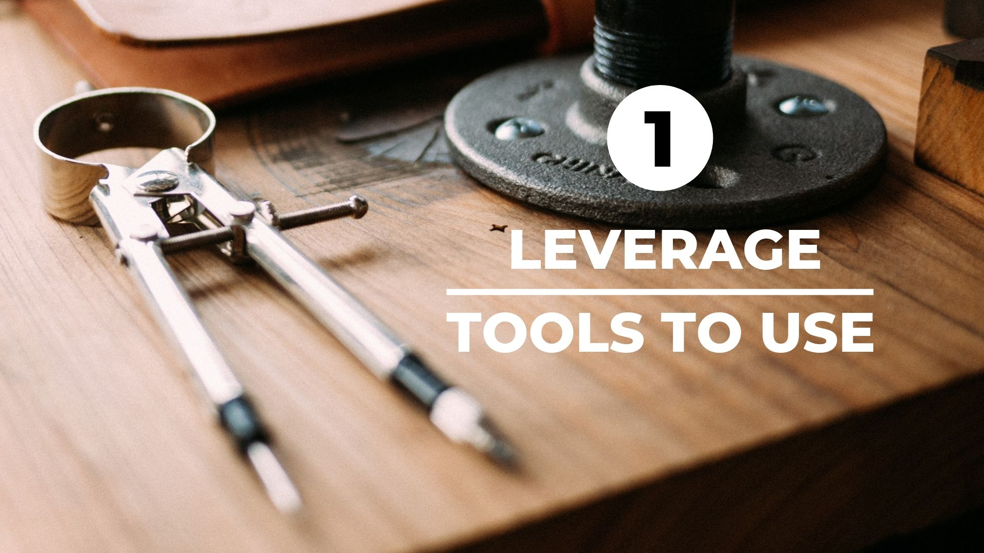 leverage tools to use with tools on desk