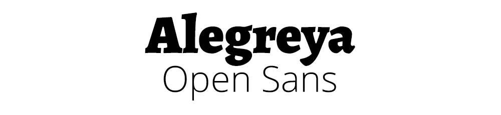 Alegreya with Open Sans