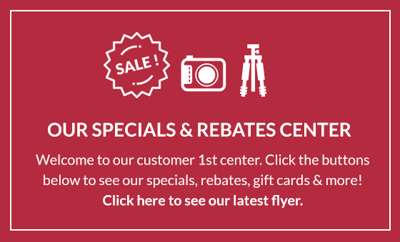 Welcome to our customer first center. See our specials, rebates, gift cards & more!