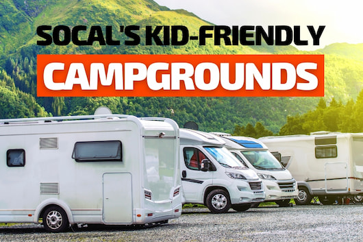 RVs parked in a campground parking lot - SoCal's Kid-friendly Campgrounds