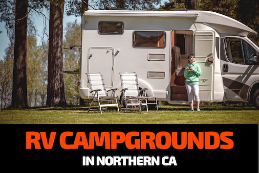 RV parked - RV Campgrounds in Northern CA