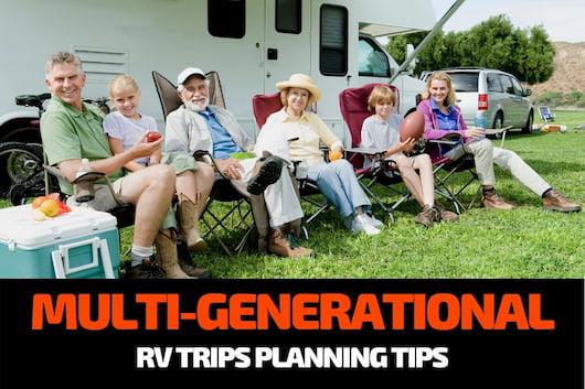 Multi-Generational RV Trips Planning Tips
