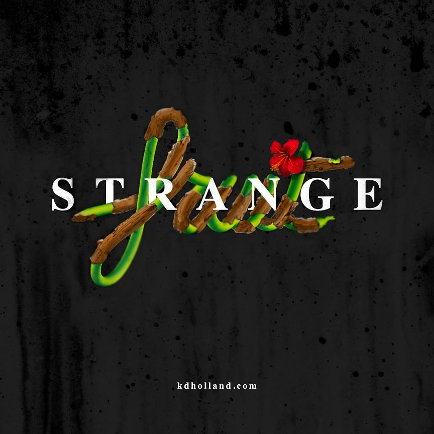 image of the word strange spelled with vines