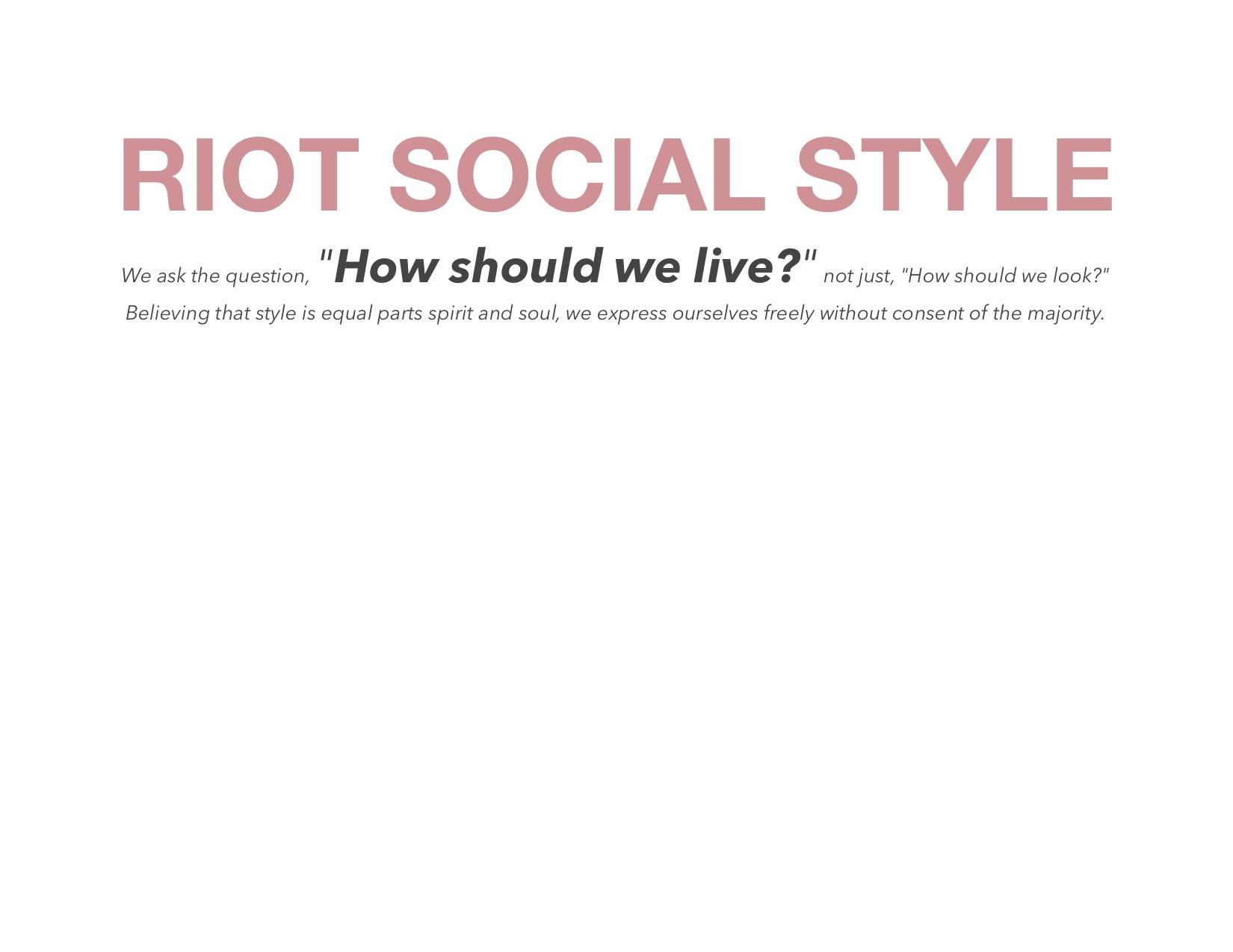 66984a0834 Riot Social Style presents