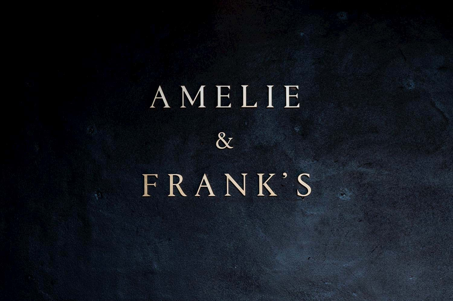 Amelie and Frank's