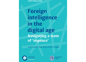 Policy Brief | Foreign intelligence in the digital age. Navigating a state of 'unpeace'.