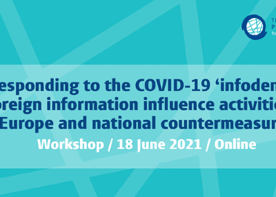 Responding to the COVID-19 'infodemic': Foreign information influence activities in Europe and national countermeasures