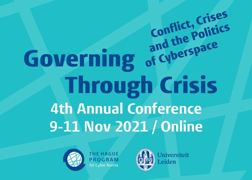 2021 Conference | Governing through crisis. Conflict, crises and the politics of cyberspace.