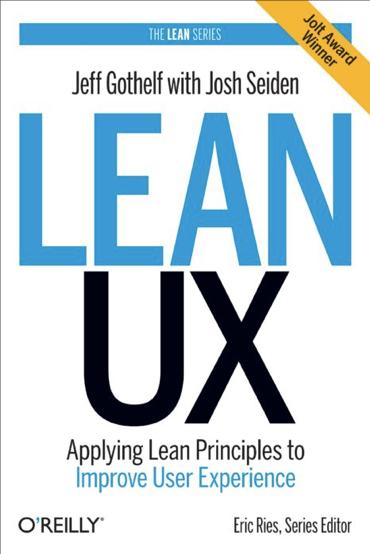 Sense & Respond : Comprendre la réalité des utilisateurs pour innover Lean Ux book